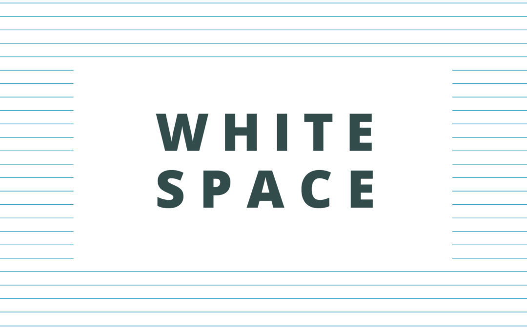 Why you should embrace white space