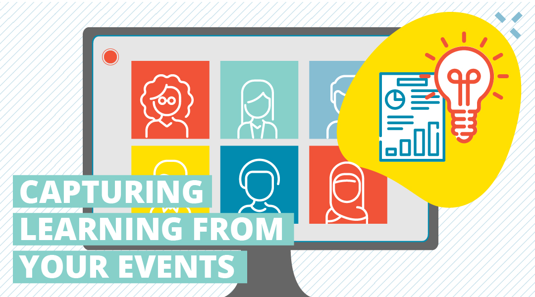 Capturing learning from your events (yes, even online ones)